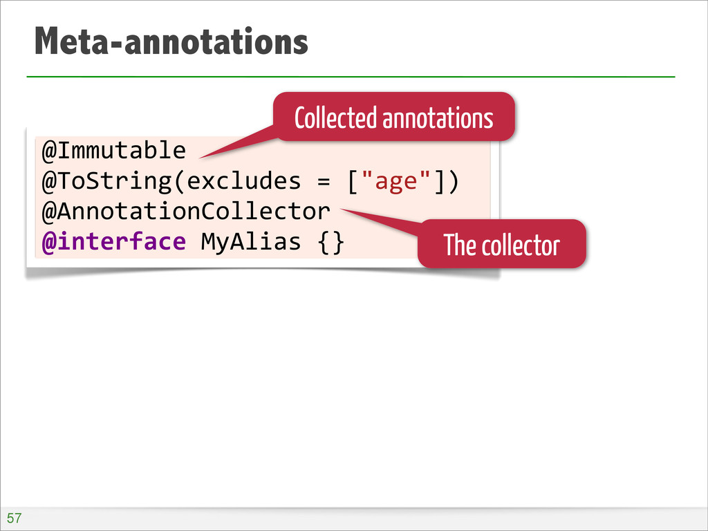 Meta-annotations @Immutable @ToString(excludes	...