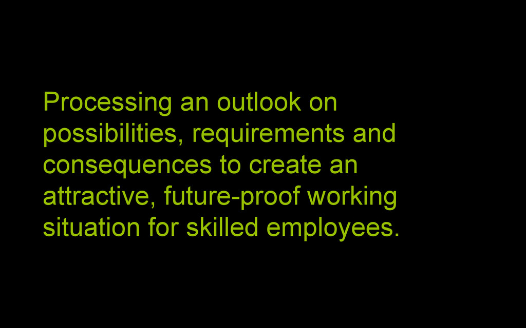 | 4 Processing an outlook on possibilities, req...