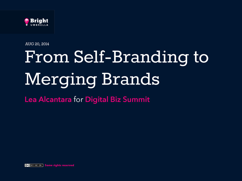 Some rights reserved From Self-Branding to Merg...