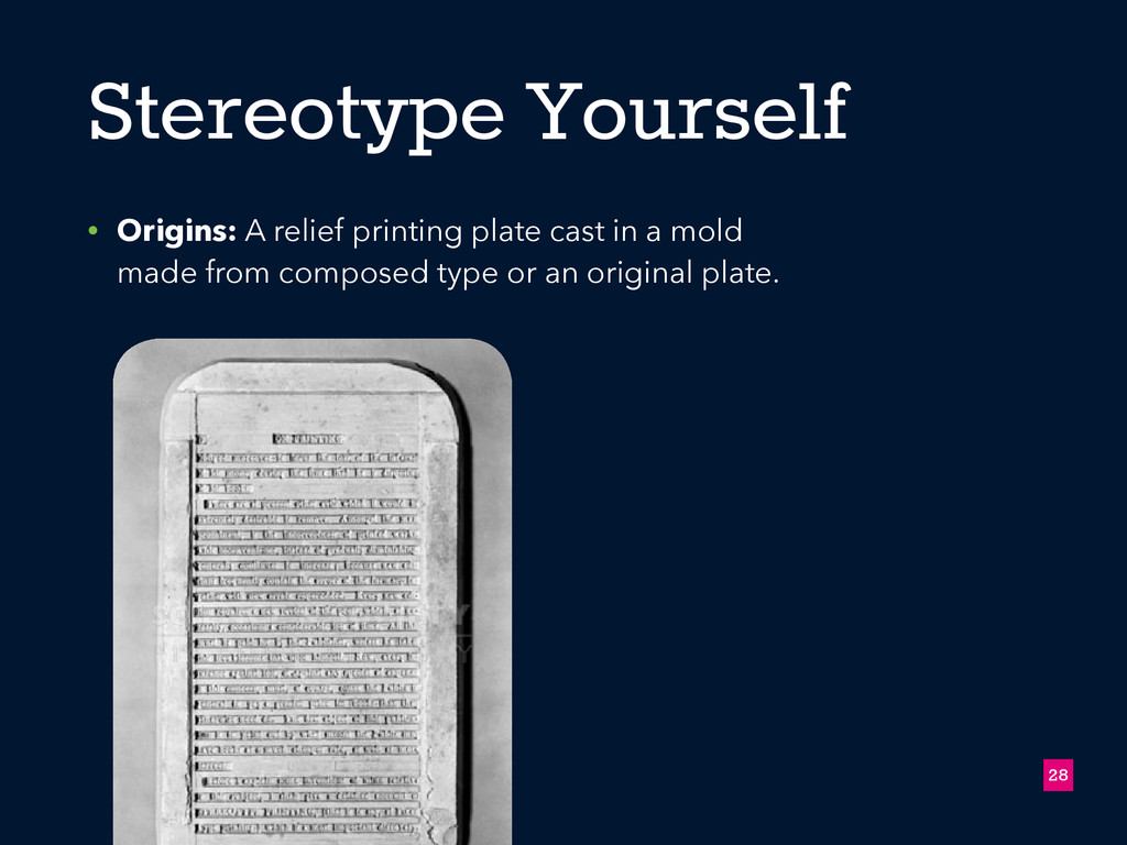 Stereotype Yourself • Origins: A relief printin...