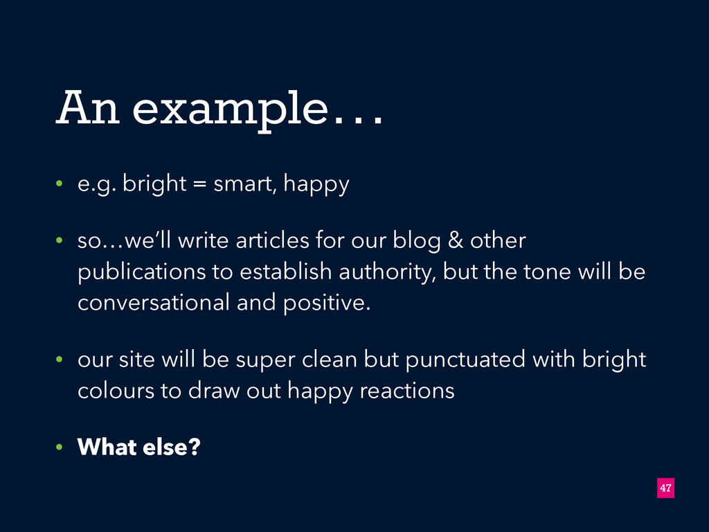 • e.g. bright = smart, happy • so…we'll write a...
