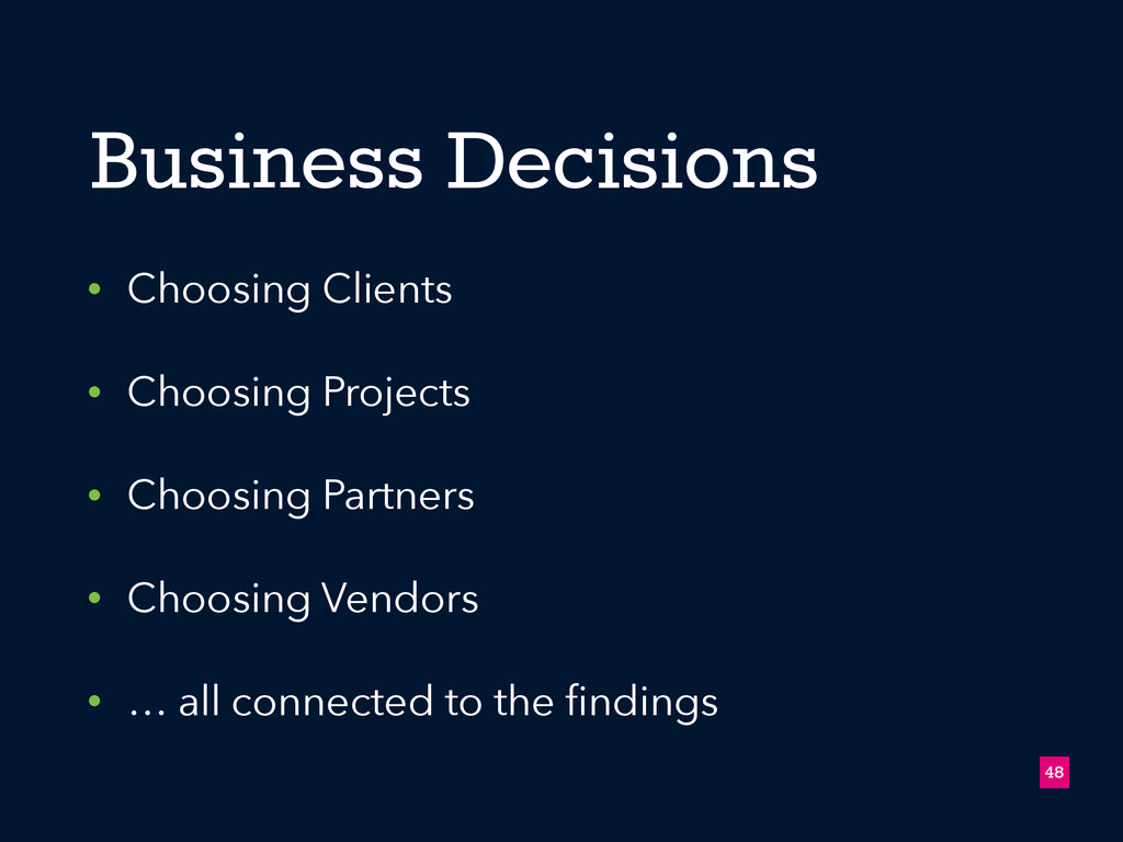 • Choosing Clients • Choosing Projects • Choosi...