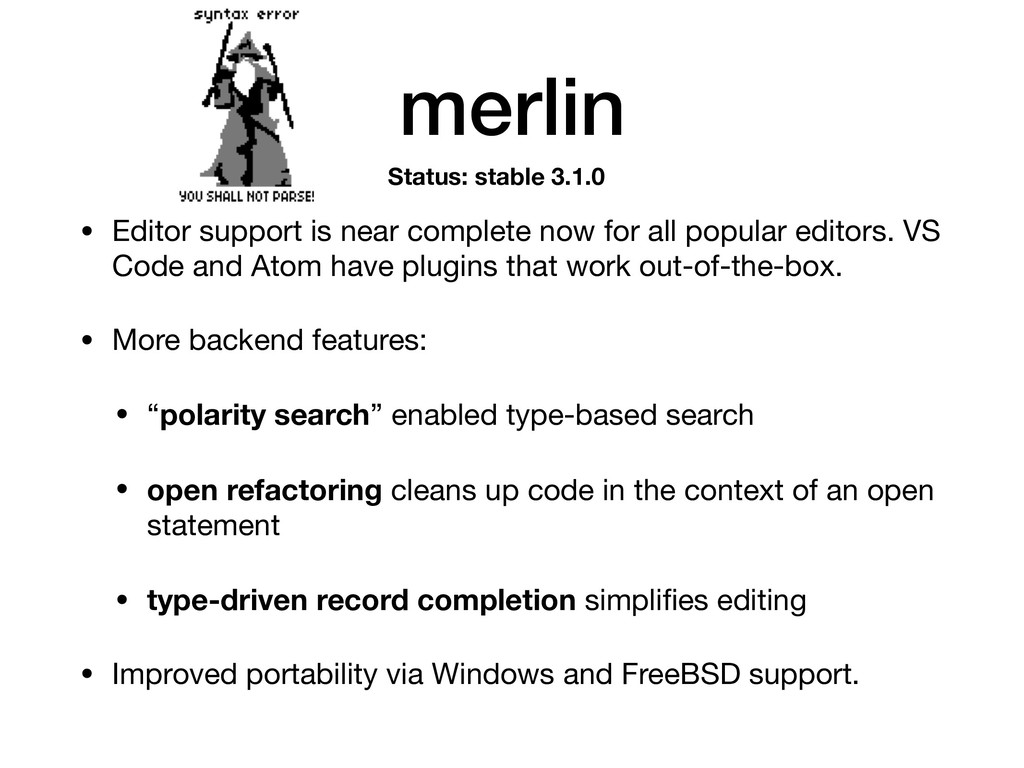 merlin • Editor support is near complete now fo...