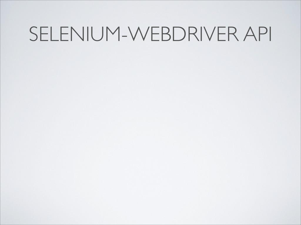 SELENIUM-WEBDRIVER API