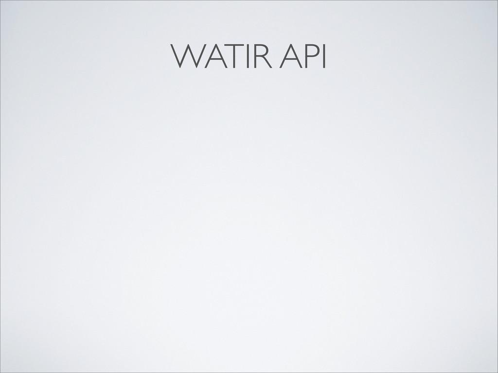 WATIR API