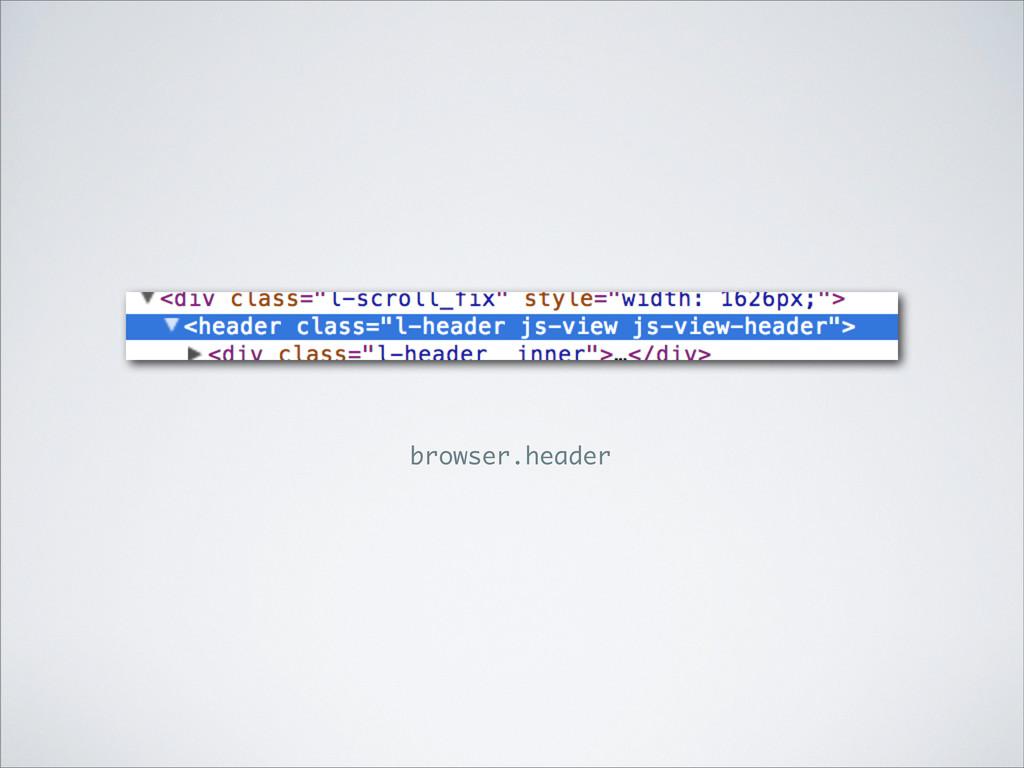browser.header