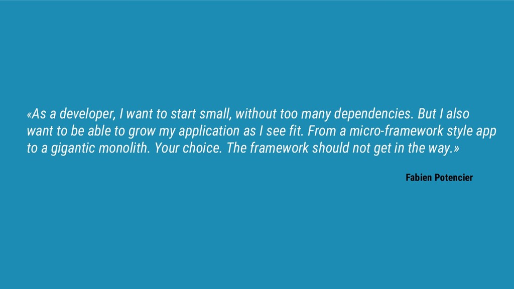 «As a developer, I want to start small, without...