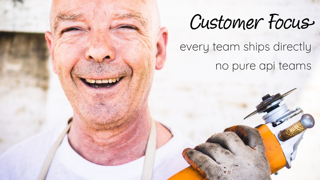 Customer Focus every team ships directly no pur...