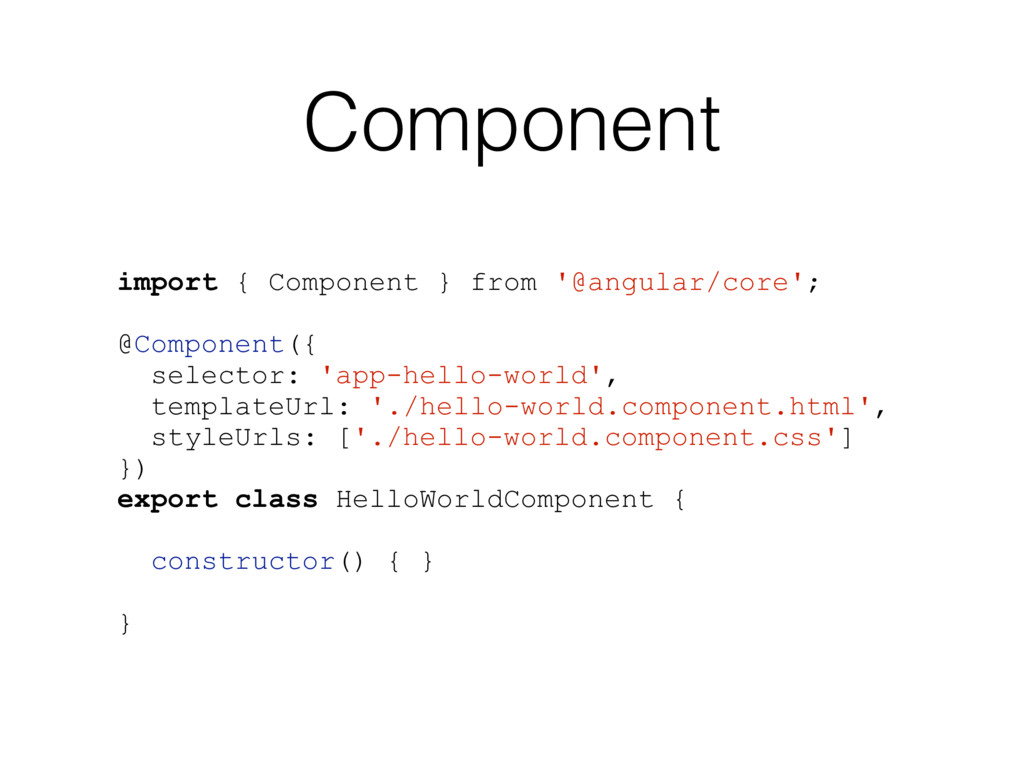 Component import { Component } from '@angular/c...