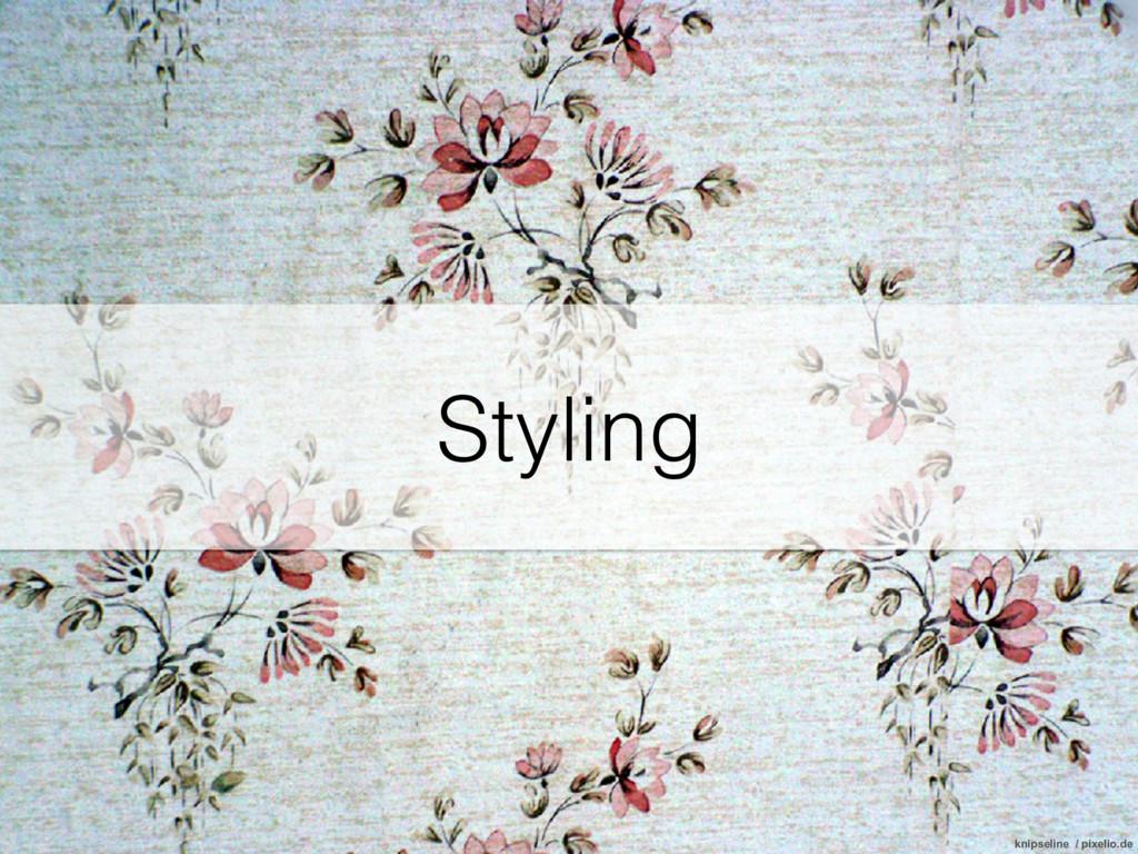 Styling knipseline / pixelio.de