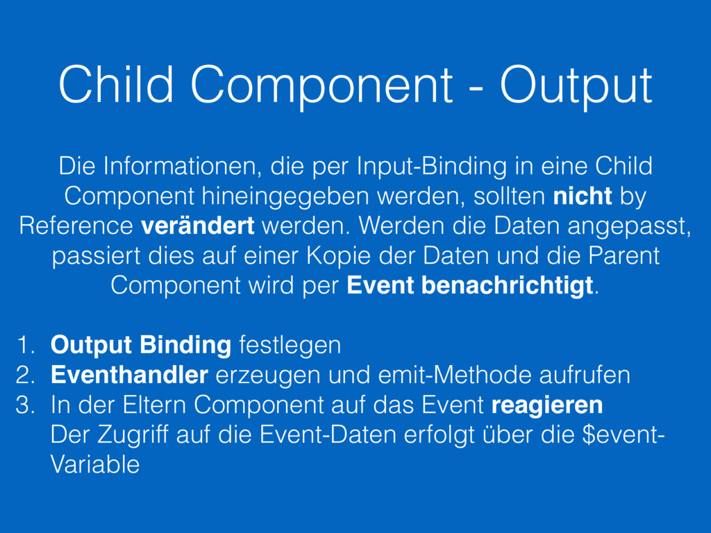 Child Component - Output Die Informationen, die...