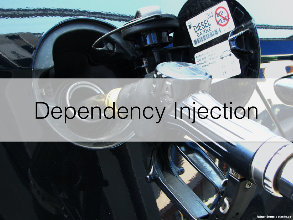 Dependency Injection Rainer Sturm / pixelio.de
