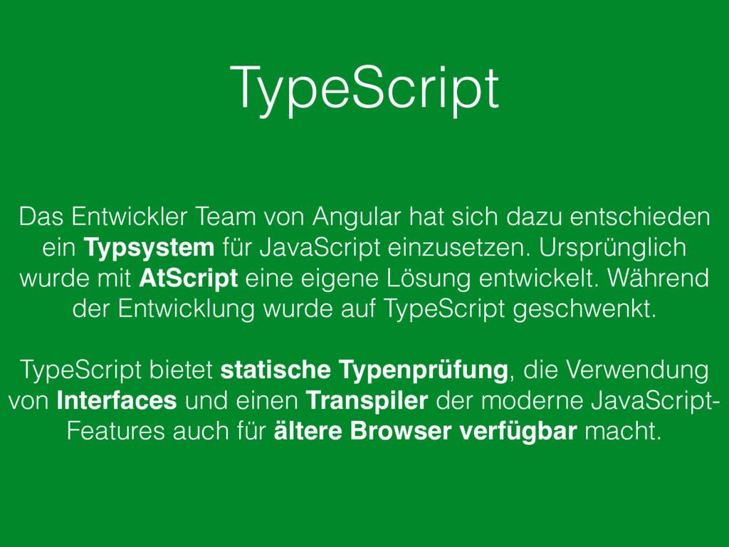TypeScript Das Entwickler Team von Angular hat ...