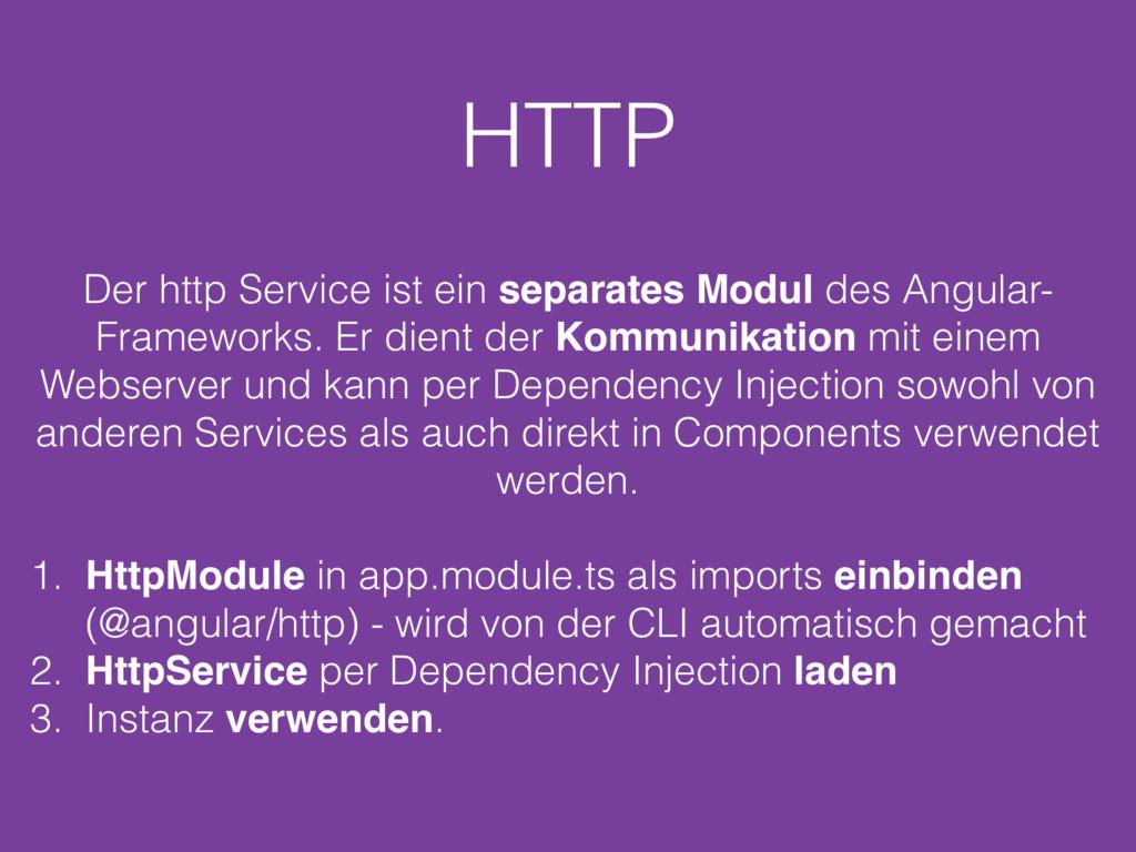 HTTP Der http Service ist ein separates Modul d...