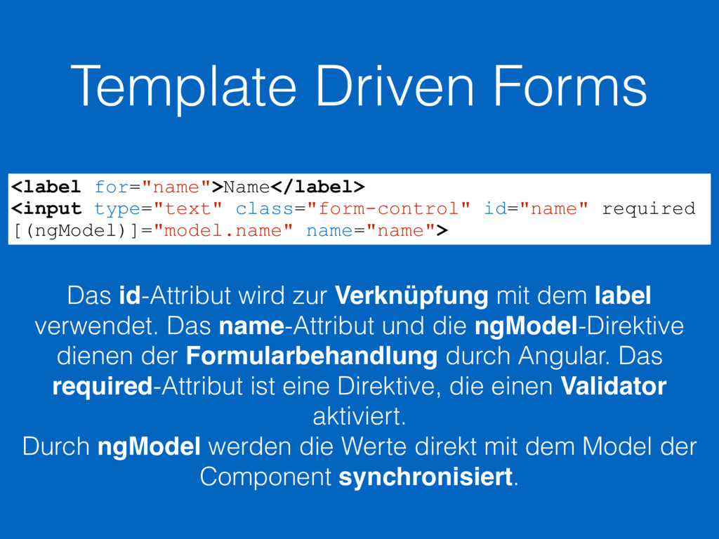 "Template Driven Forms <label for=""name"">Name</l..."