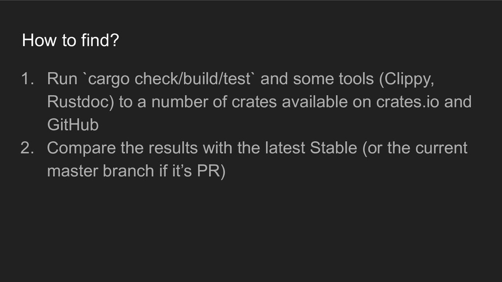 How to find? 1. Run `cargo check/build/test` an...
