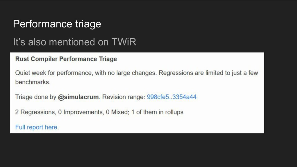 Performance triage It's also mentioned on TWiR