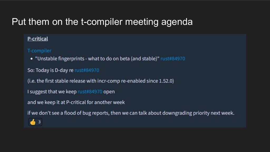 Put them on the t-compiler meeting agenda