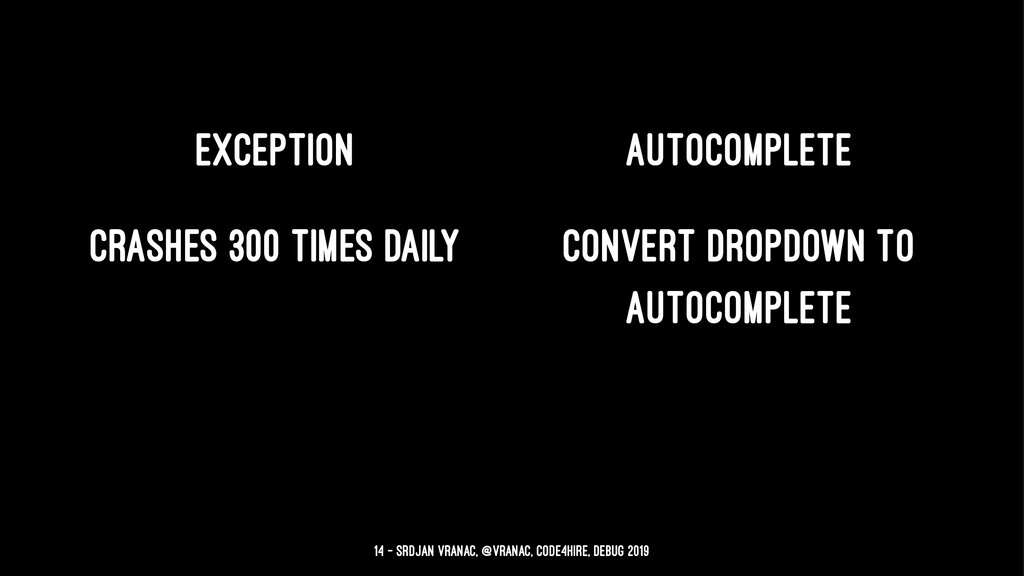 Exception Autocomplete crashes 300 times daily ...