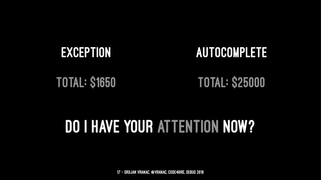 Exception Autocomplete total: $1650 total: $250...