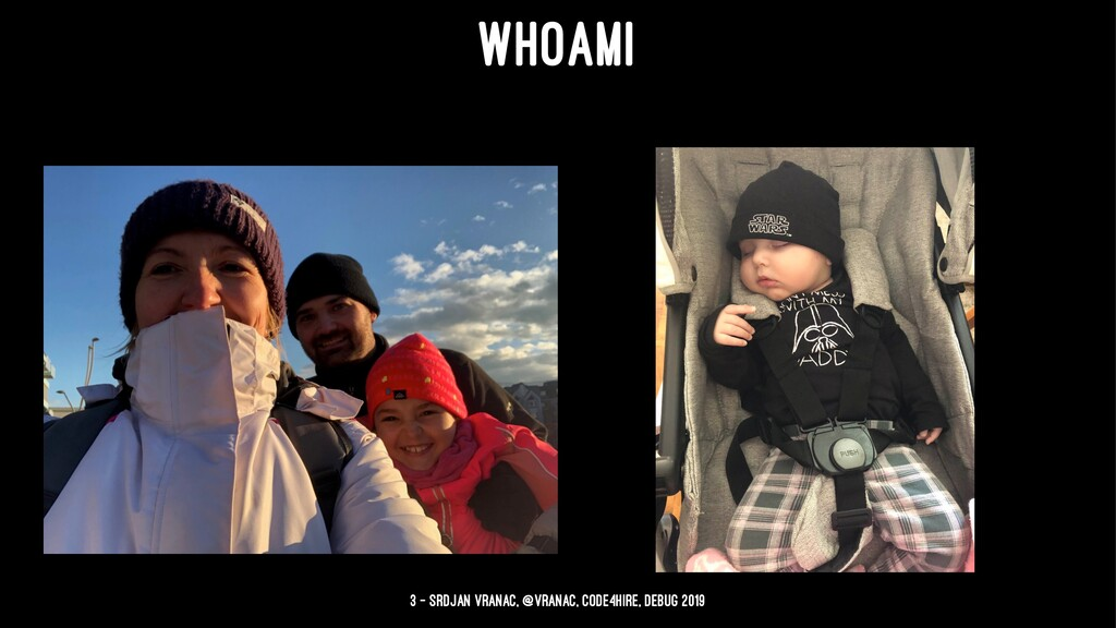 WHOAMI 3 — Srdjan Vranac, @vranac, Code4Hire, D...