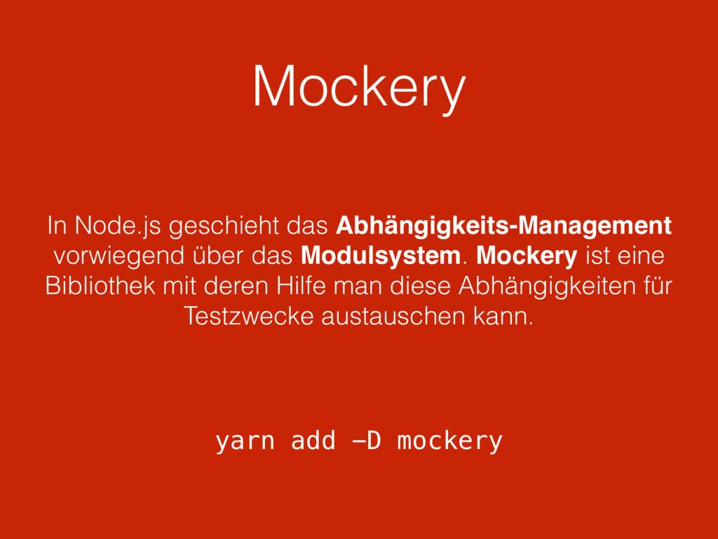 Mockery In Node.js geschieht das Abhängigkeits-...