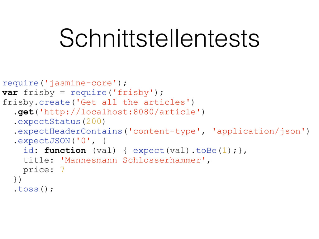 Schnittstellentests require('jasmine-core'); va...