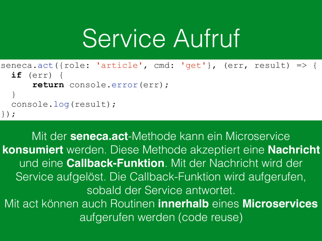 Service Aufruf seneca.act({role: 'article', cmd...