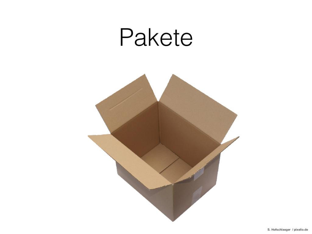 Pakete S. Hofschlaeger / pixelio.de