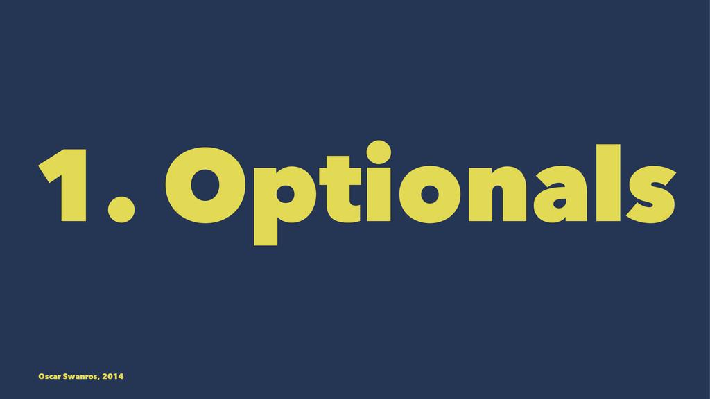 1. Optionals Oscar Swanros, 2014