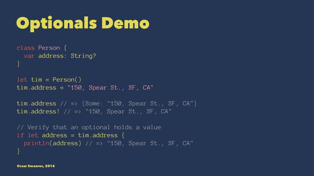 Optionals Demo class Person { var address: Stri...