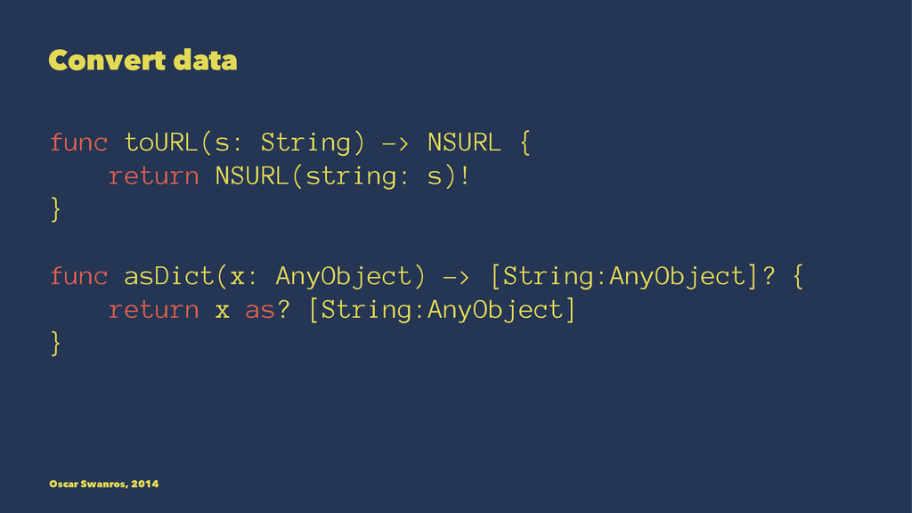 Convert data func toURL(s: String) -> NSURL { r...
