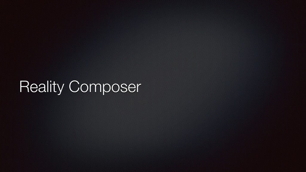 Reality Composer