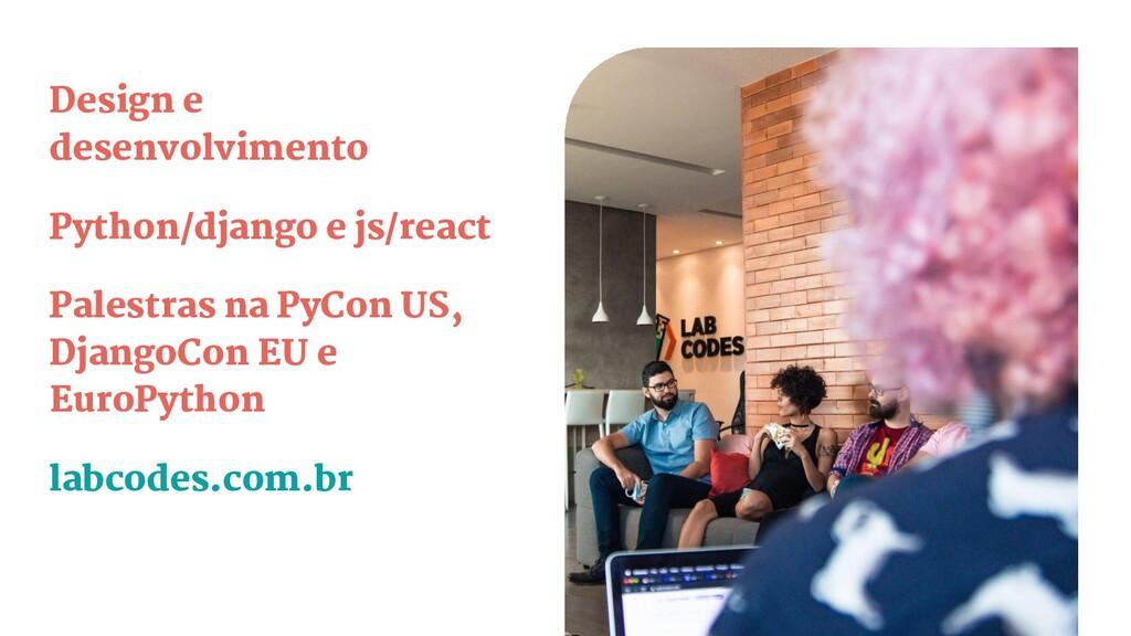 Design e desenvolvimento Python/django e js/rea...