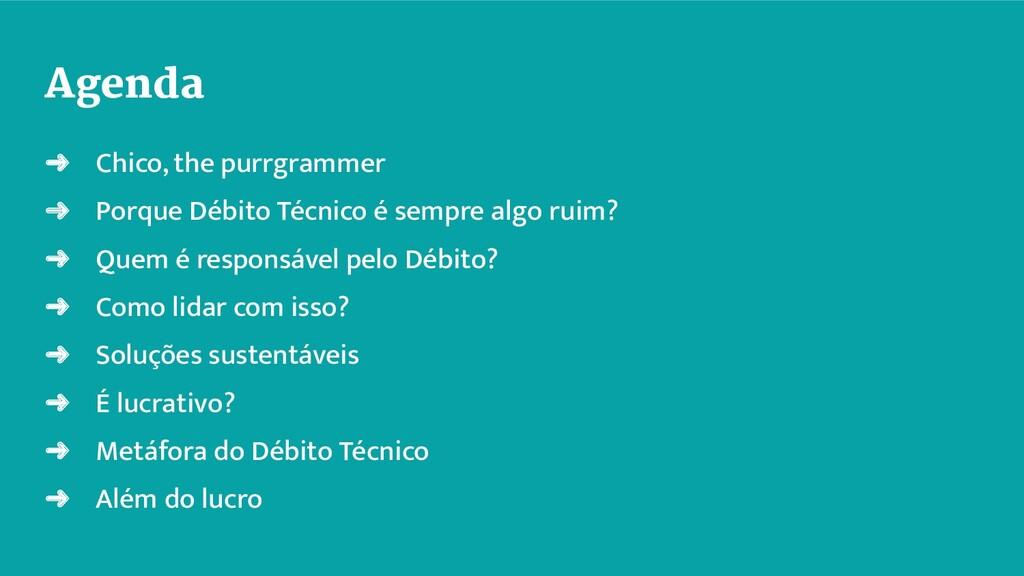 Agenda ➜ Chico, the purrgrammer ➜ Porque Débito...