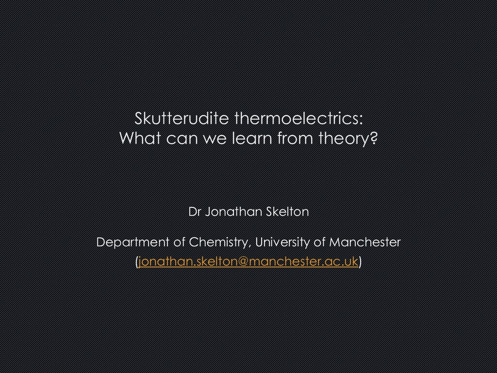 Dr Jonathan Skelton Department of Chemistry, Un...