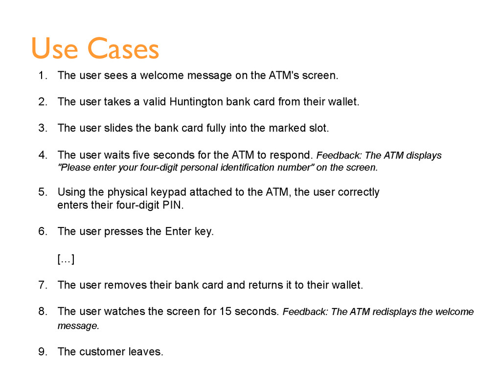 Use Cases 1.  The user sees a welcome message o...