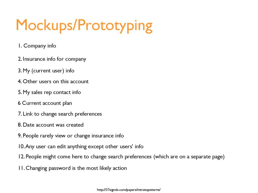 Mockups/Prototyping 1. Company info 2. Insuranc...