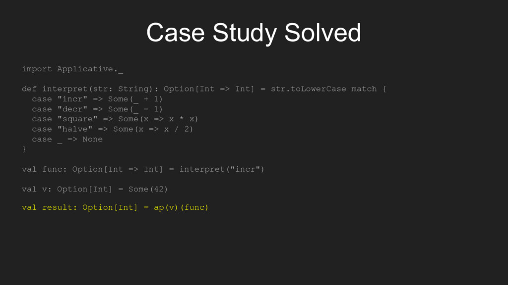 Case Study Solved import Applicative._ def inte...