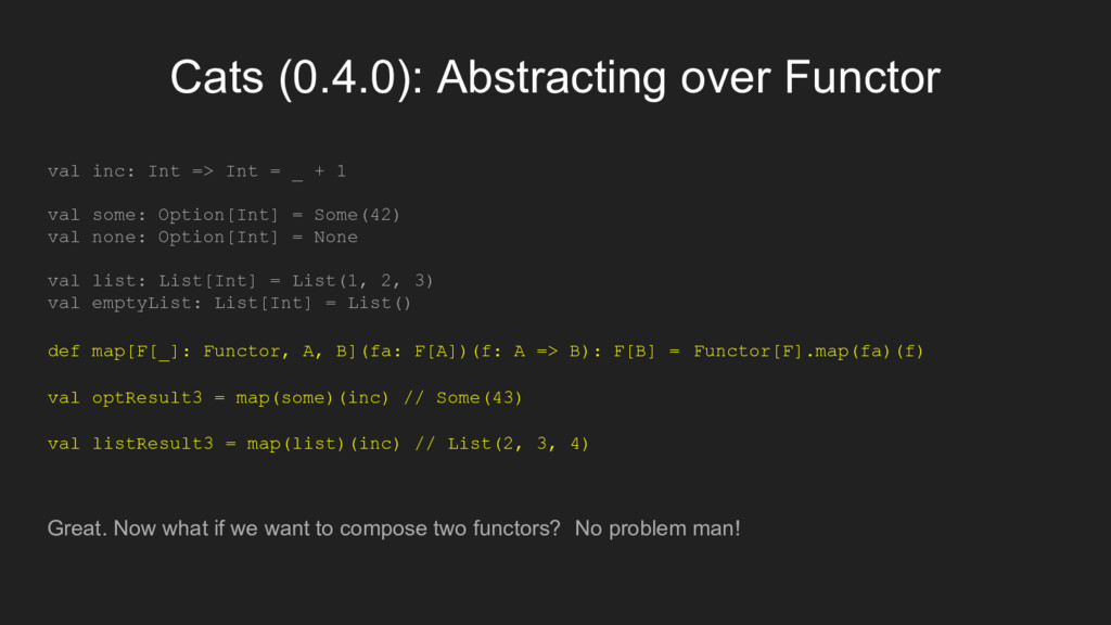 Cats (0.4.0): Abstracting over Functor val inc:...