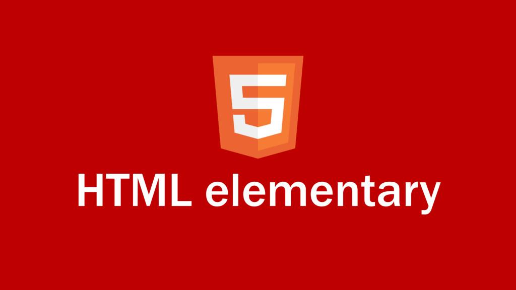 HTML elementary