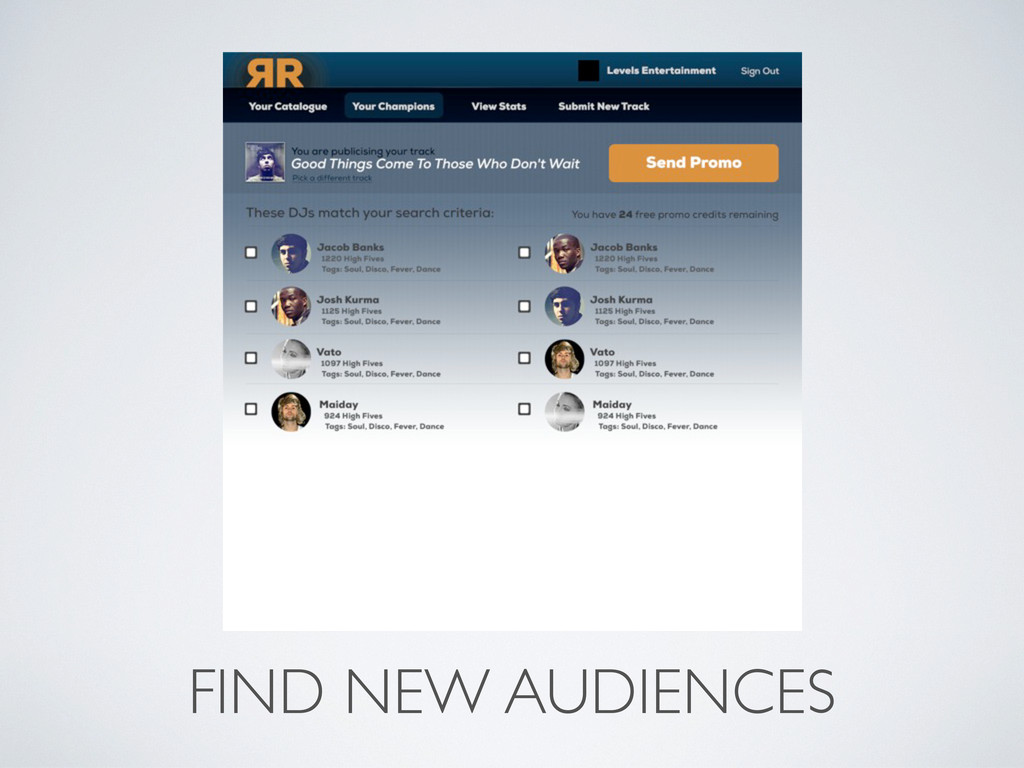 FIND NEW AUDIENCES