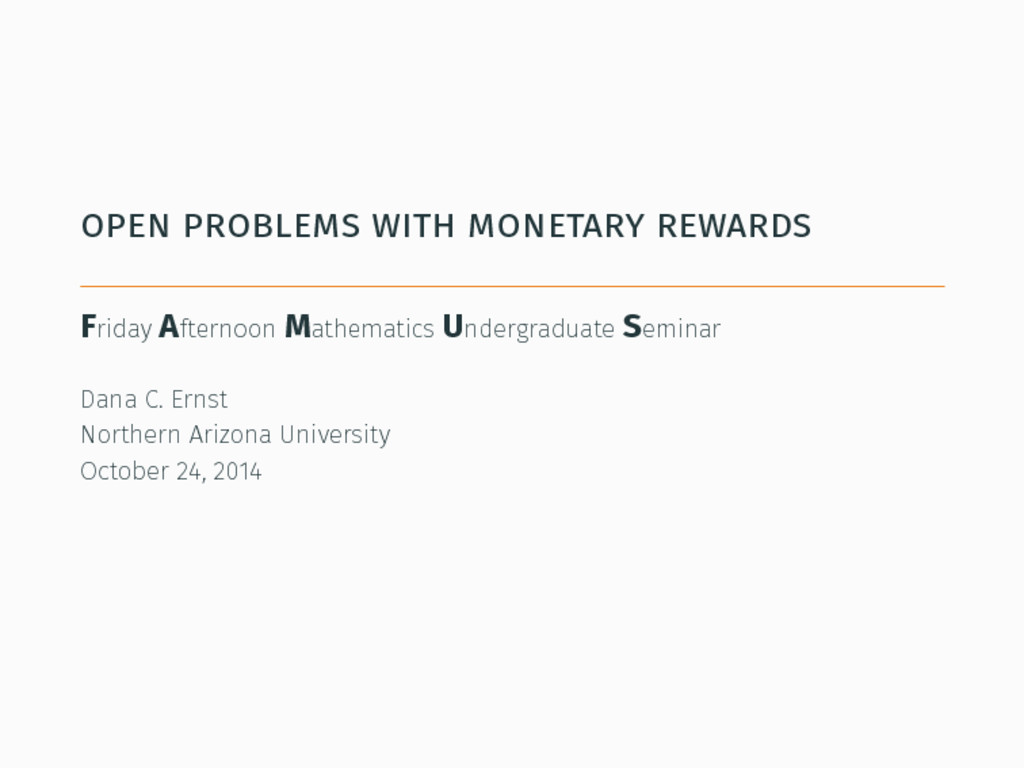 open problems with monetary rewards Friday Afte...
