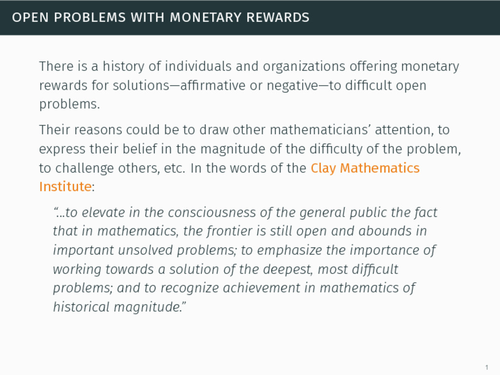 open problems with monetary rewards There is a ...
