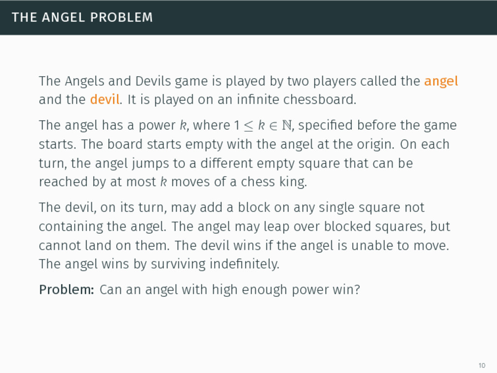 the angel problem The Angels and Devils game is...
