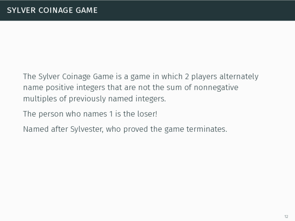 sylver coinage game The Sylver Coinage Game is ...