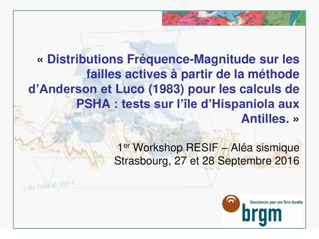 « Distributions Fréquence-Magnitude sur les fai...