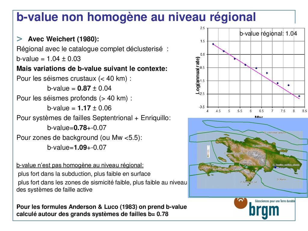 b-value non homogène au niveau régional > Avec ...