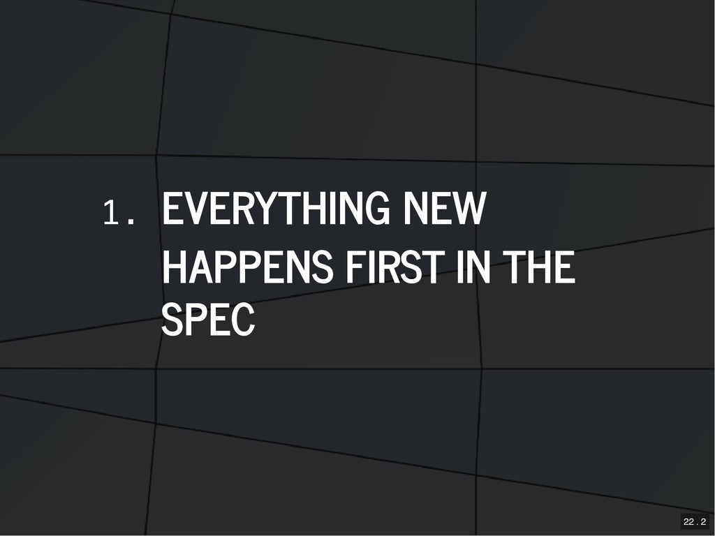 1. EVERYTHING NEW EVERYTHING NEW HAPPENS FIRST ...