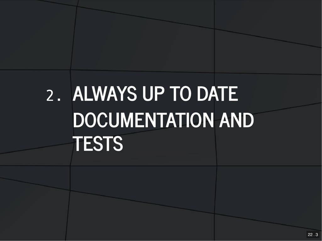 2. ALWAYS UP TO DATE ALWAYS UP TO DATE DOCUMENT...